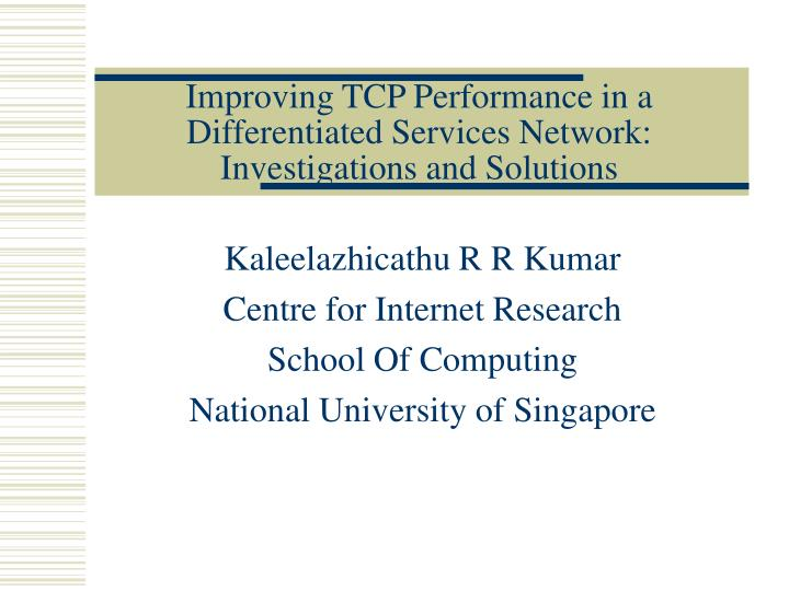 improving tcp performance in a differentiated services network investigations and solutions n.