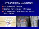 proximal row carpectomy