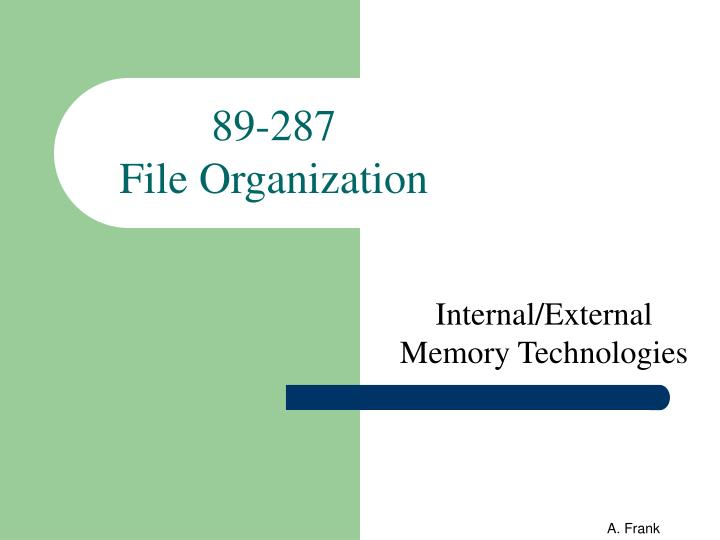 89 287 file organization n.
