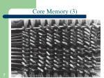 core memory 3