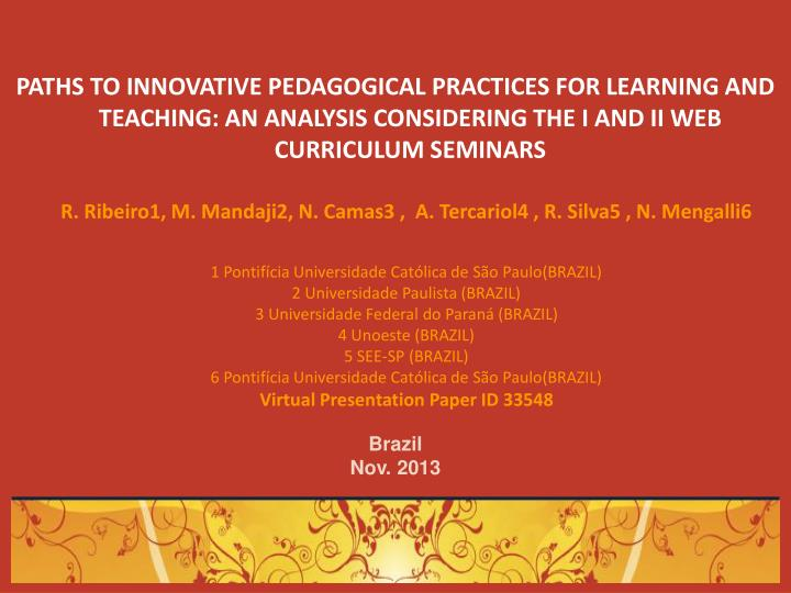 PATHS TO INNOVATIVE PEDAGOGICAL PRACTICES FOR LEARNING AND TEACHING: AN ANALYSIS CONSIDERING THE I A...