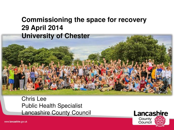 Commissioning the space for recovery