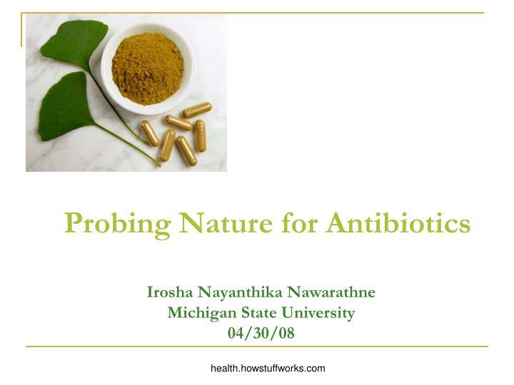 probing nature for antibiotics n.