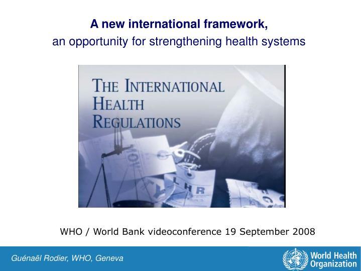 A new international framework,