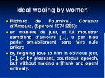 ideal wooing by women