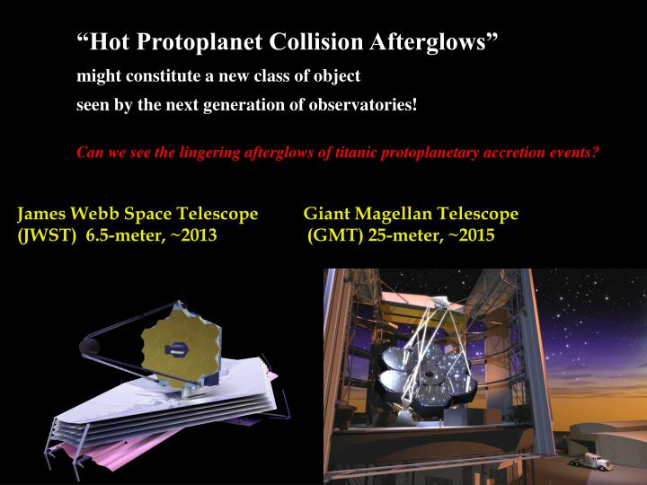 """""""Hot Protoplanet Collision Afterglows"""""""