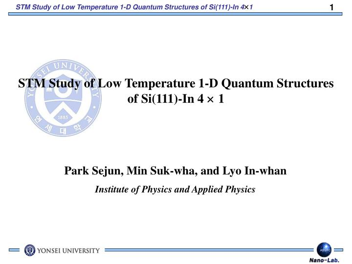 STM Study of Low Temperature 1-D Quantum Structures of Si(111)-In 4