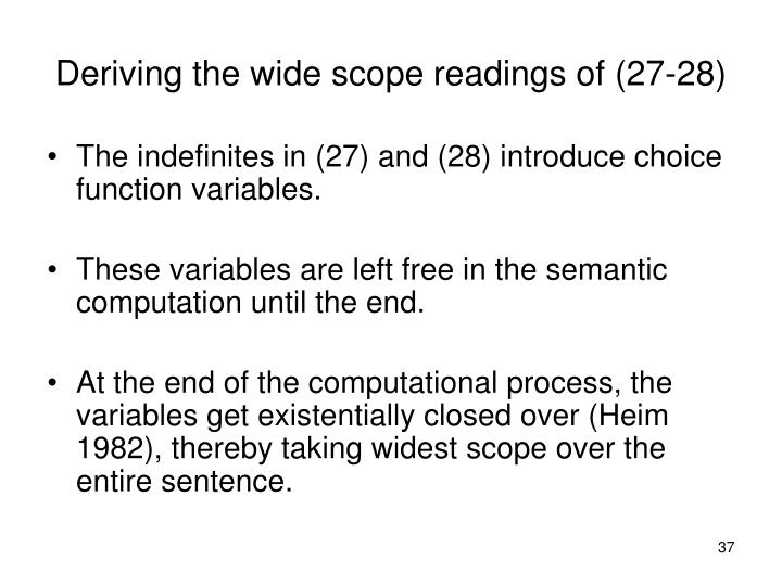 Deriving the wide scope readings of (27-28)