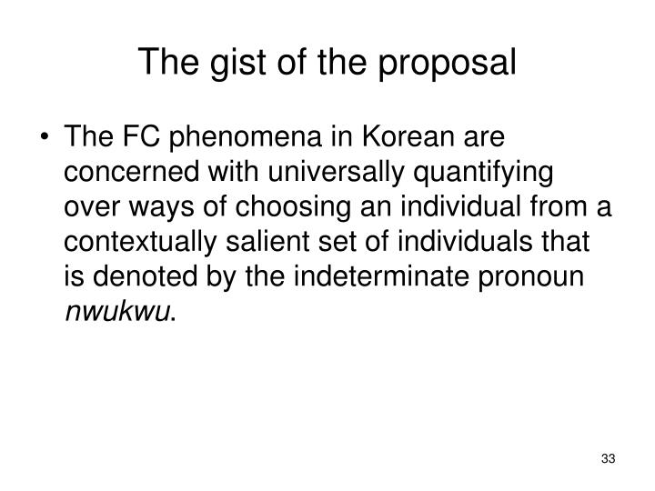 The gist of the proposal