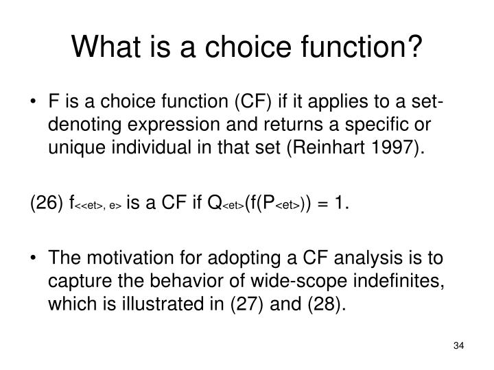 What is a choice function?
