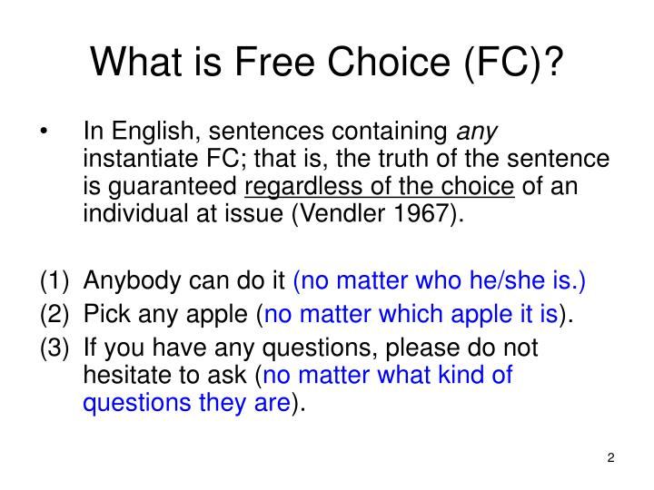 What is free choice fc