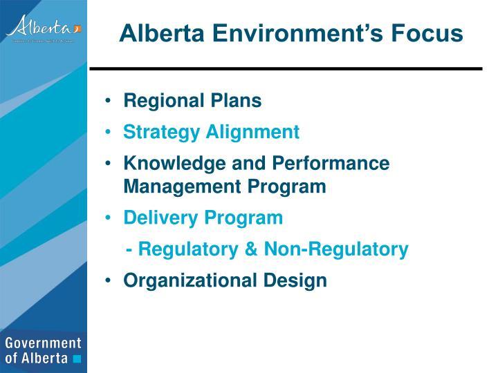Alberta Environment's Focus