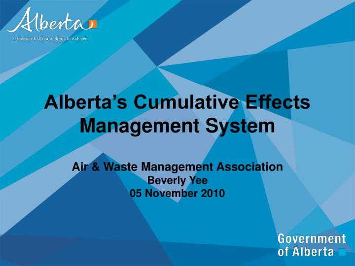 Alberta's Cumulative Effects Management System