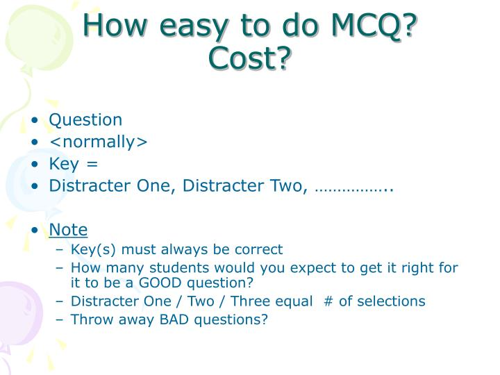 How easy to do mcq cost