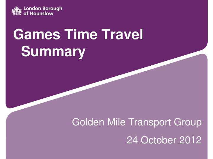Games Time Travel Summary