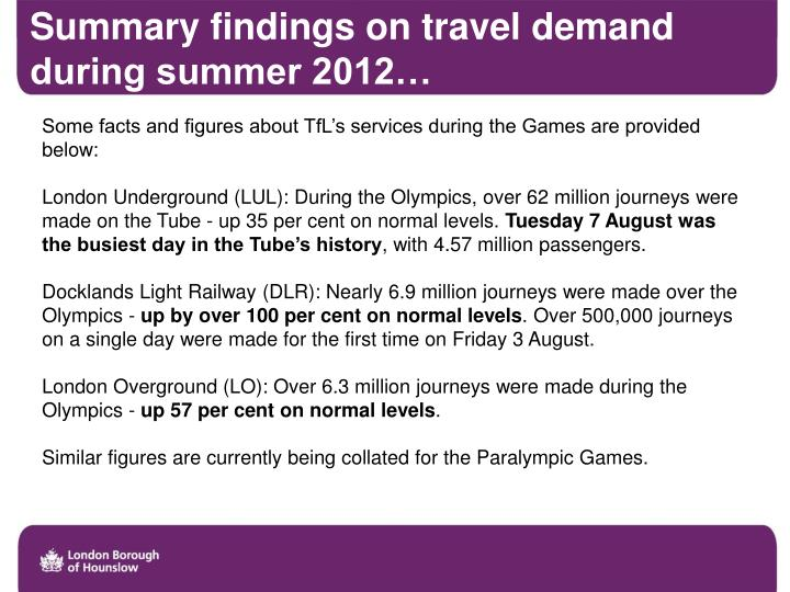 Summary findings on travel demand during summer 2012