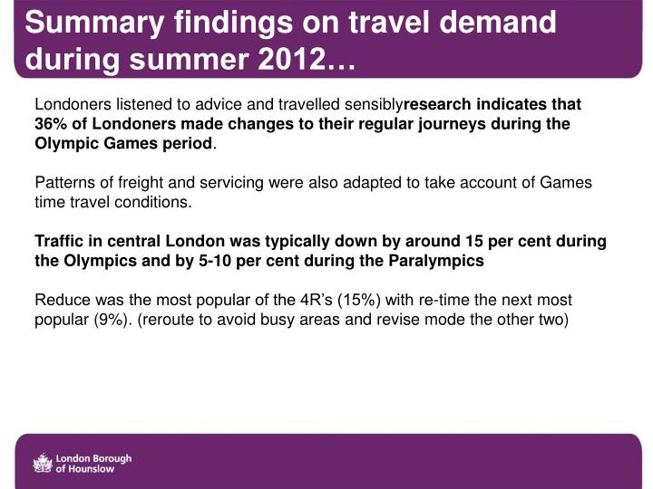 Summary findings on travel demand during summer 20121