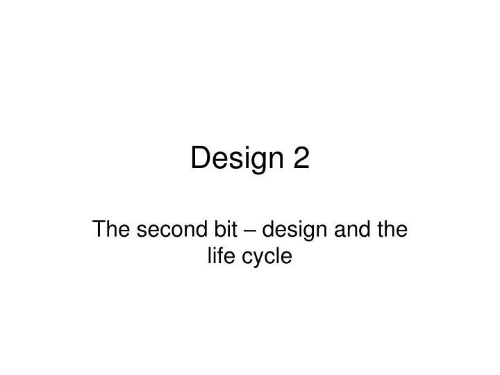 design 2 n.
