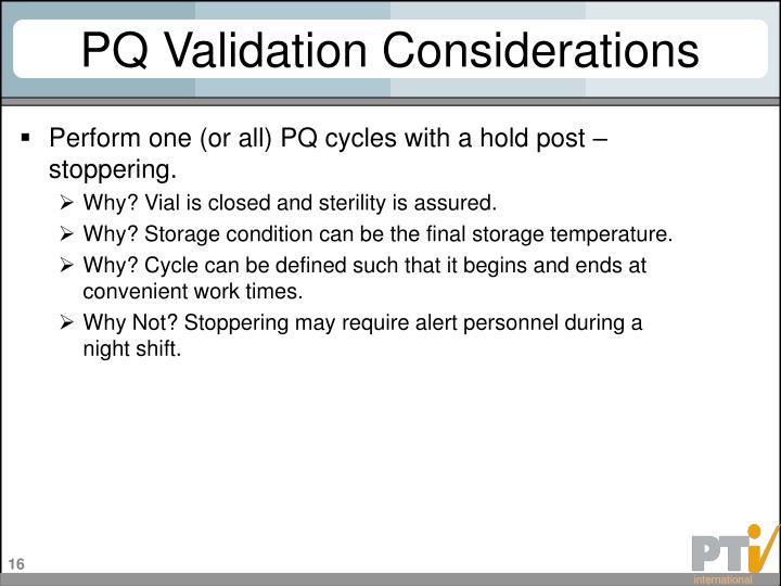 PQ Validation Considerations