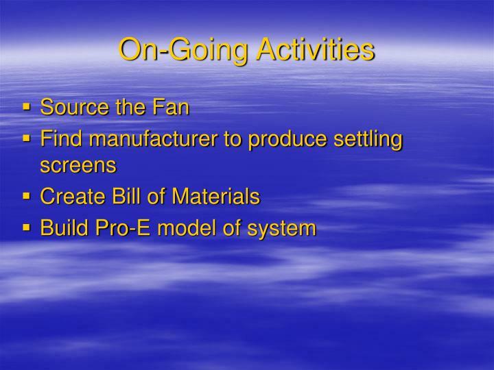 On-Going Activities