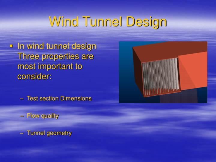 Wind Tunnel Design