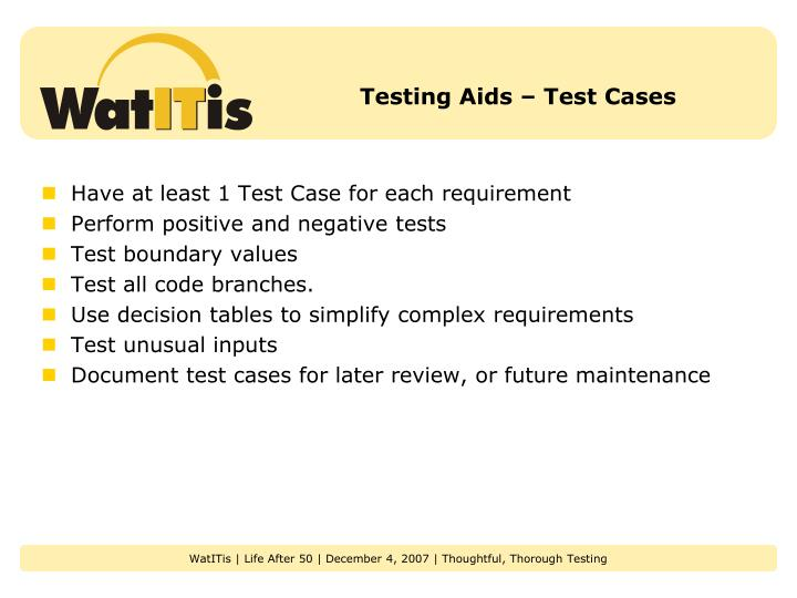 Testing Aids – Test Cases