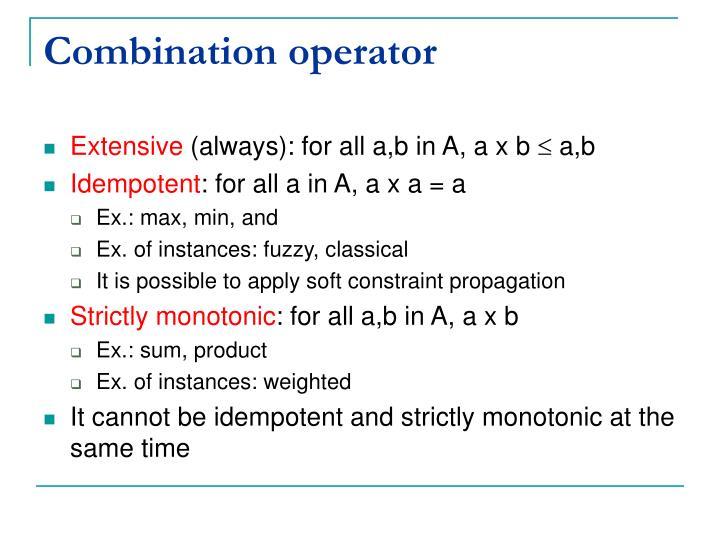 Combination operator