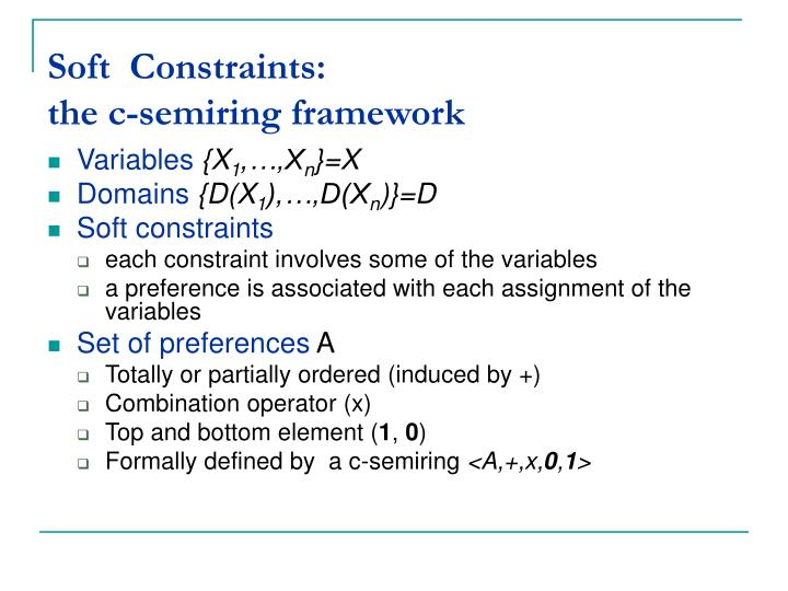 Soft  Constraints: