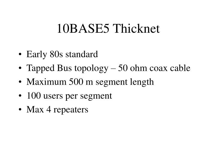 10BASE5 Thicknet