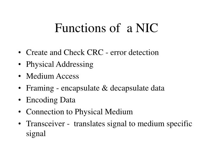 Functions of  a NIC