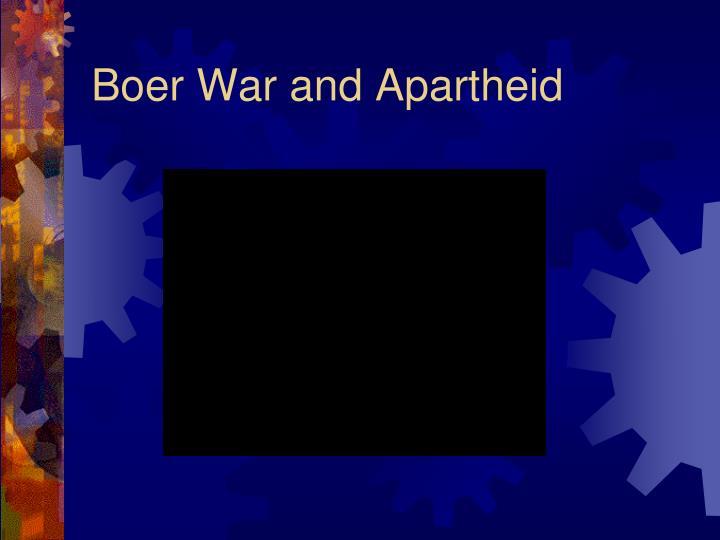 Boer War and Apartheid