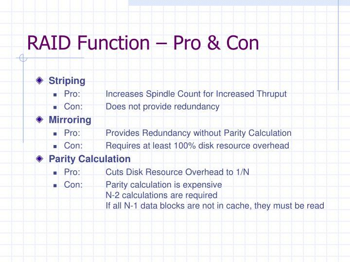 RAID Function – Pro & Con