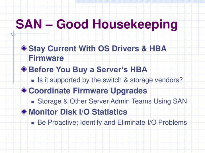 SAN – Good Housekeeping