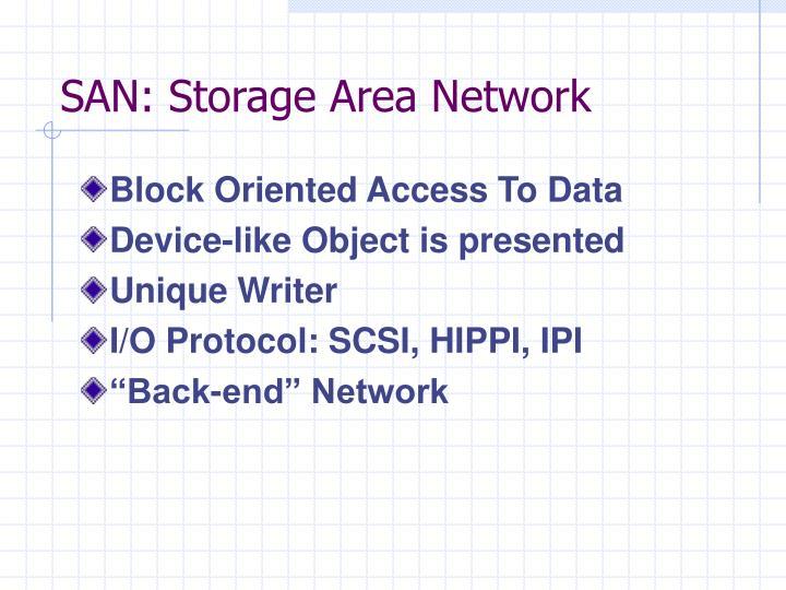 SAN: Storage Area Network