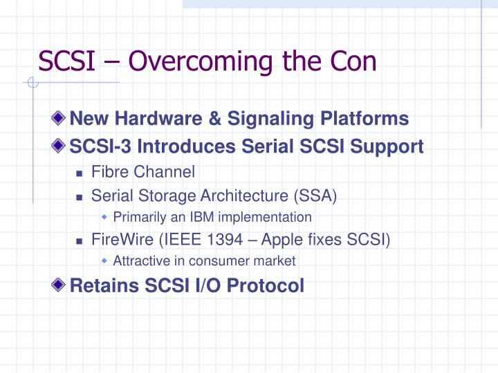 SCSI – Overcoming the Con