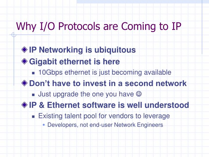 Why I/O Protocols are Coming to IP