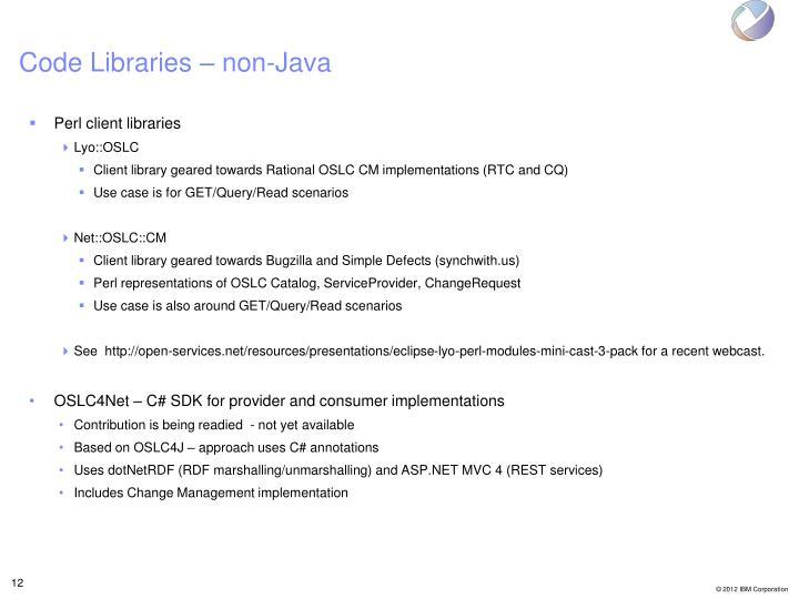 Code Libraries – non-Java
