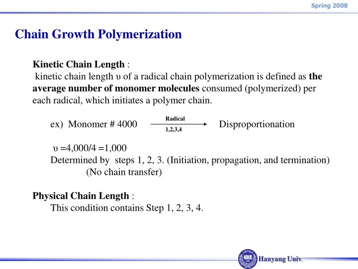 Chain Growth Polymerization