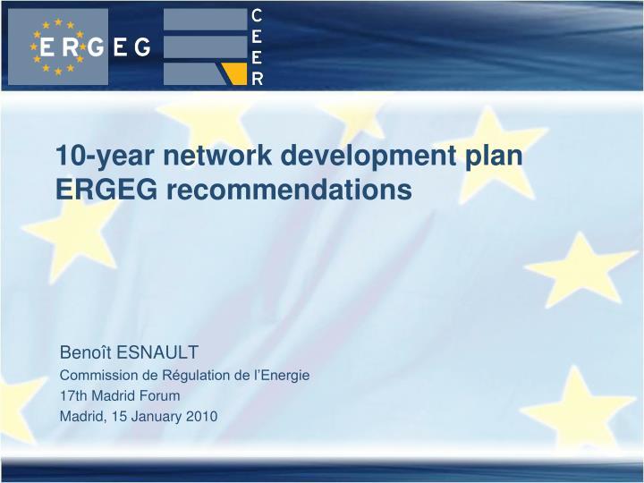 10 year network development plan ergeg recommendations