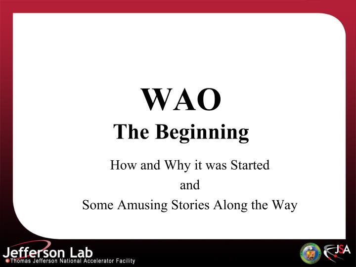 wao the beginning