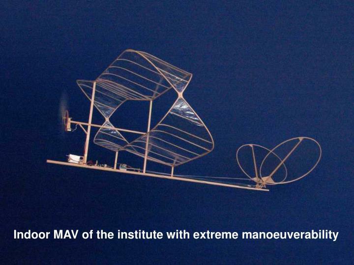 Indoor MAV of the institute with extreme manoeuverability