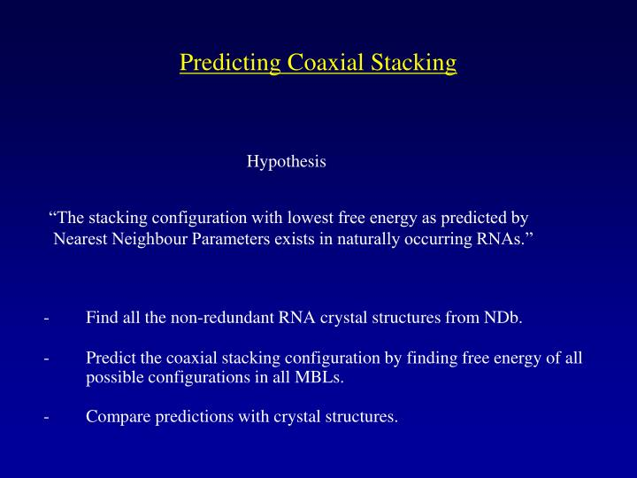 Predicting Coaxial Stacking