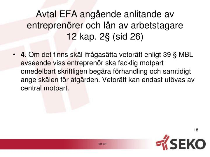 Avtal EFA angående anlitande av entreprenörer och lån av arbetstagare