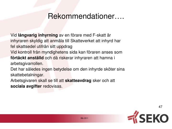 Rekommendationer….