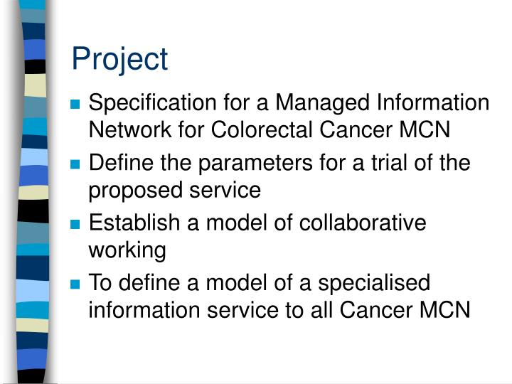 Specification for a Managed Information Network for Colorectal Cancer MCN