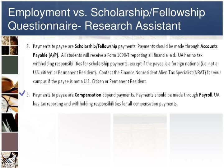 Employment vs. Scholarship/Fellowship Questionnaire- Research Assistant