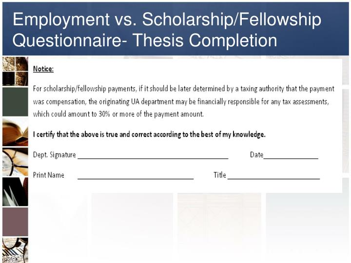 Employment vs. Scholarship/Fellowship Questionnaire- Thesis Completion