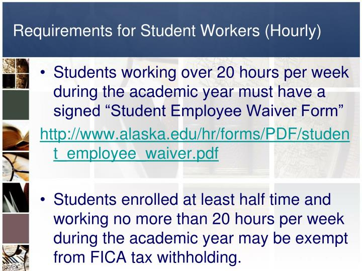 Requirements for Student Workers (Hourly)