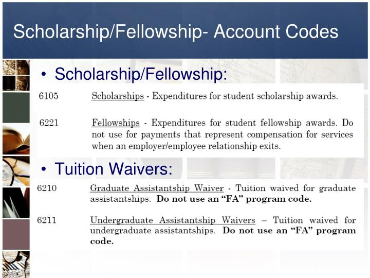 Scholarship/Fellowship- Account Codes
