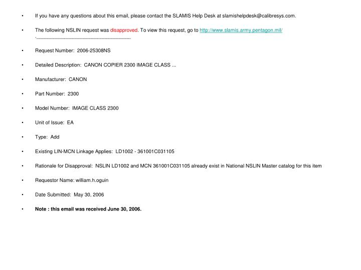 If you have any questions about this email, please contact the SLAMIS Help Desk at slamishelpdesk@calibresys.com.